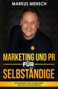 Marketing und PR für Selbstständige